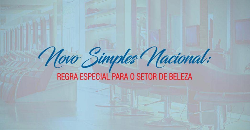 Novo Simple Nacional: Regra especial para o setor de beleza